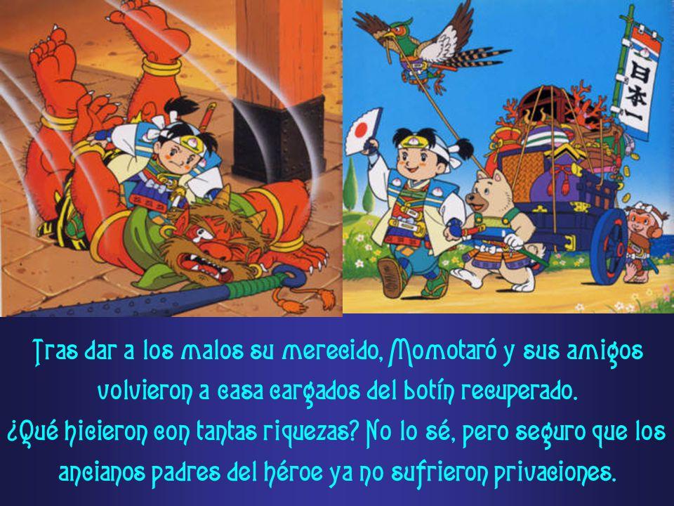 Tras dar a los malos su merecido, Momotaró y sus amigos volvieron a casa cargados del botín recuperado.