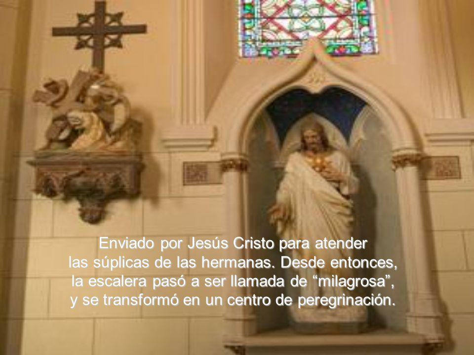 Enviado por Jesús Cristo para atender las súplicas de las hermanas