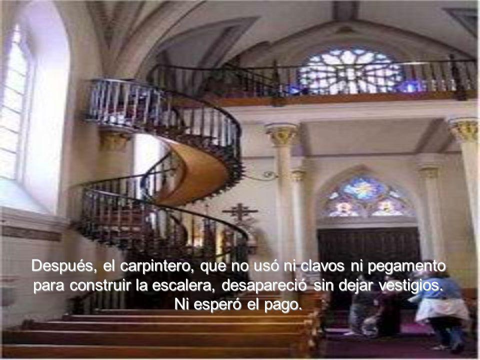 Después, el carpintero, que no usó ni clavos ni pegamento para construir la escalera, desapareció sin dejar vestigios.