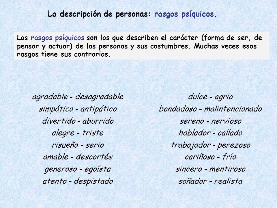 La descripción de personas: rasgos psíquicos.