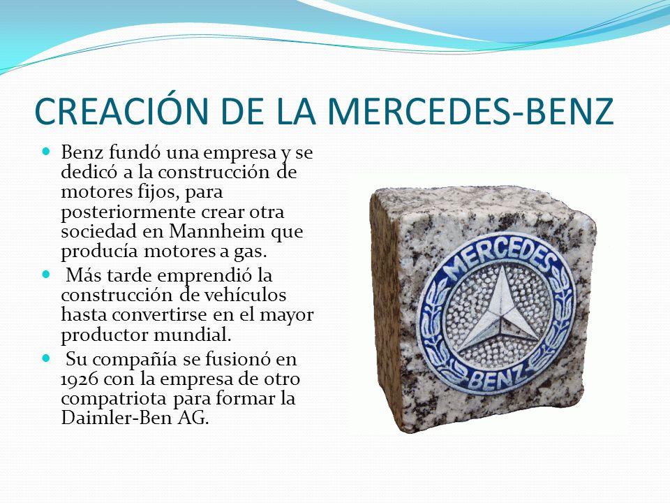 CREACIÓN DE LA MERCEDES-BENZ