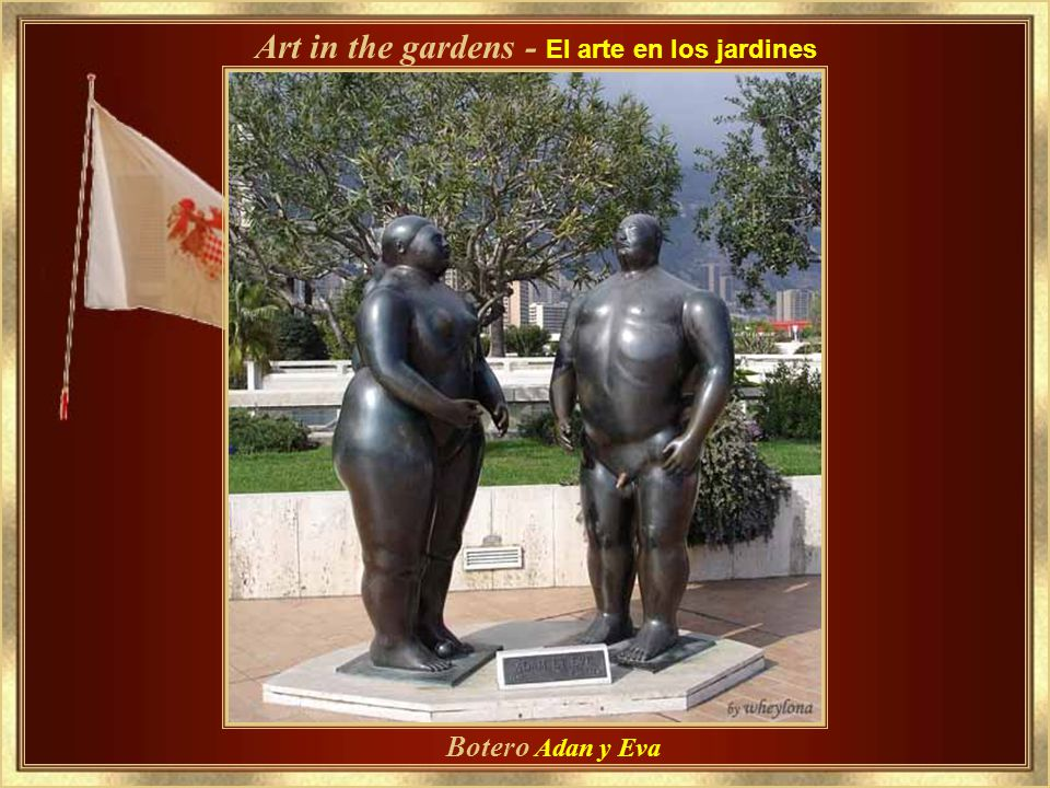 Art in the gardens - El arte en los jardines