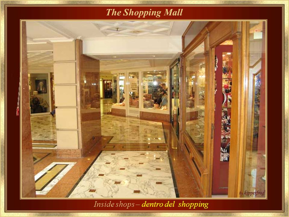 Inside shops – dentro del shopping
