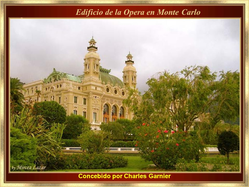 Edificio de la Opera en Monte Carlo Concebido por Charles Garnier