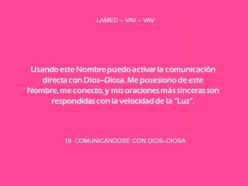 19. COMUNICÁNDOSE CON DIOS–DIOSA