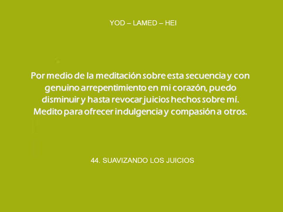 44. SUAVIZANDO LOS JUICIOS