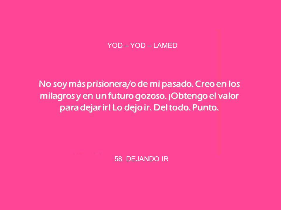 YOD – YOD – LAMED