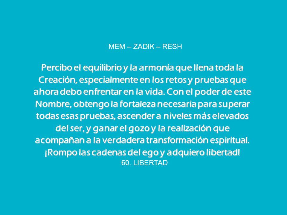 MEM – ZADIK – RESH