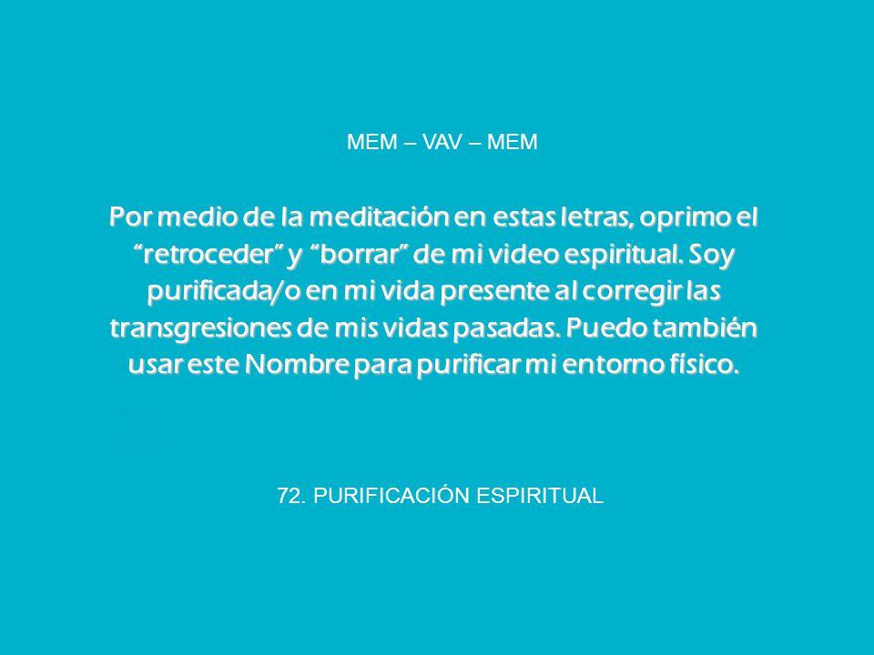 72. PURIFICACIÓN ESPIRITUAL