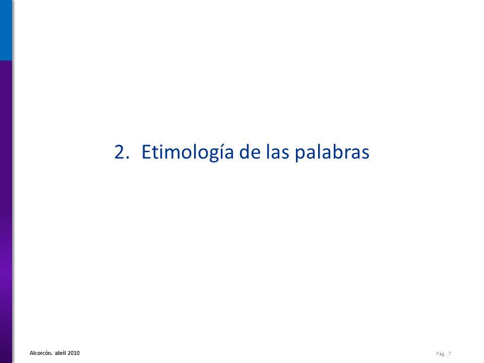 2. Etimología de las palabras