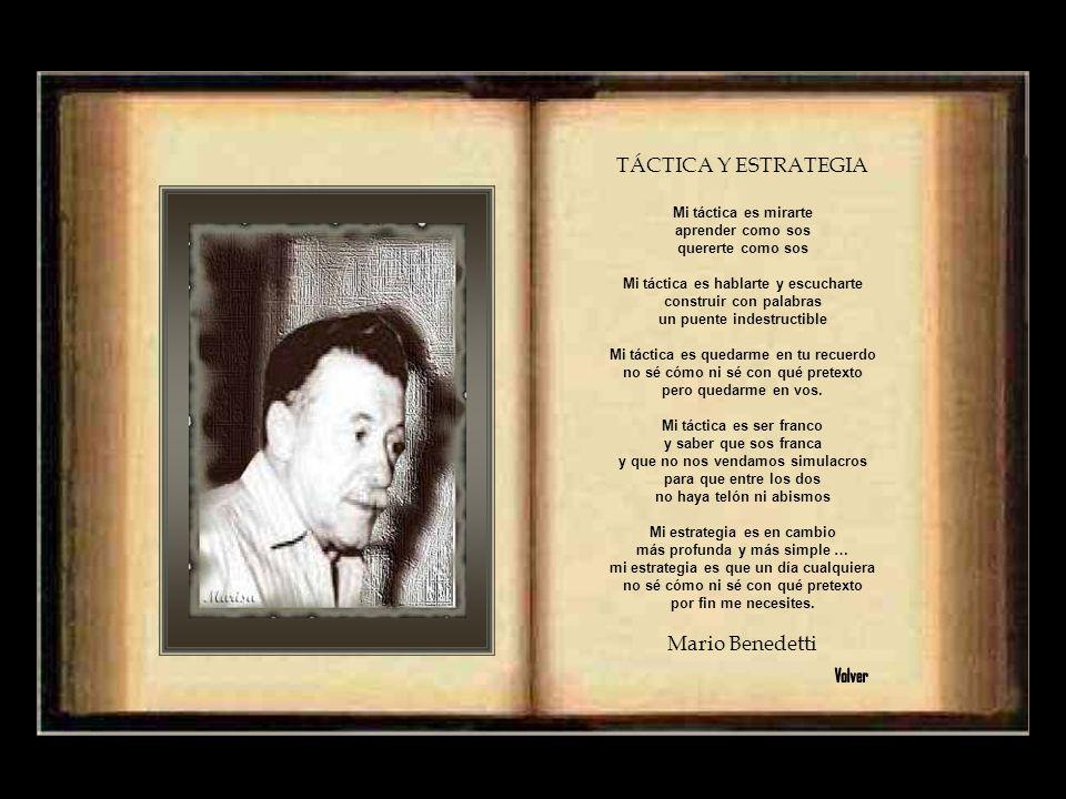 TÁCTICA Y ESTRATEGIA Mario Benedetti Volver