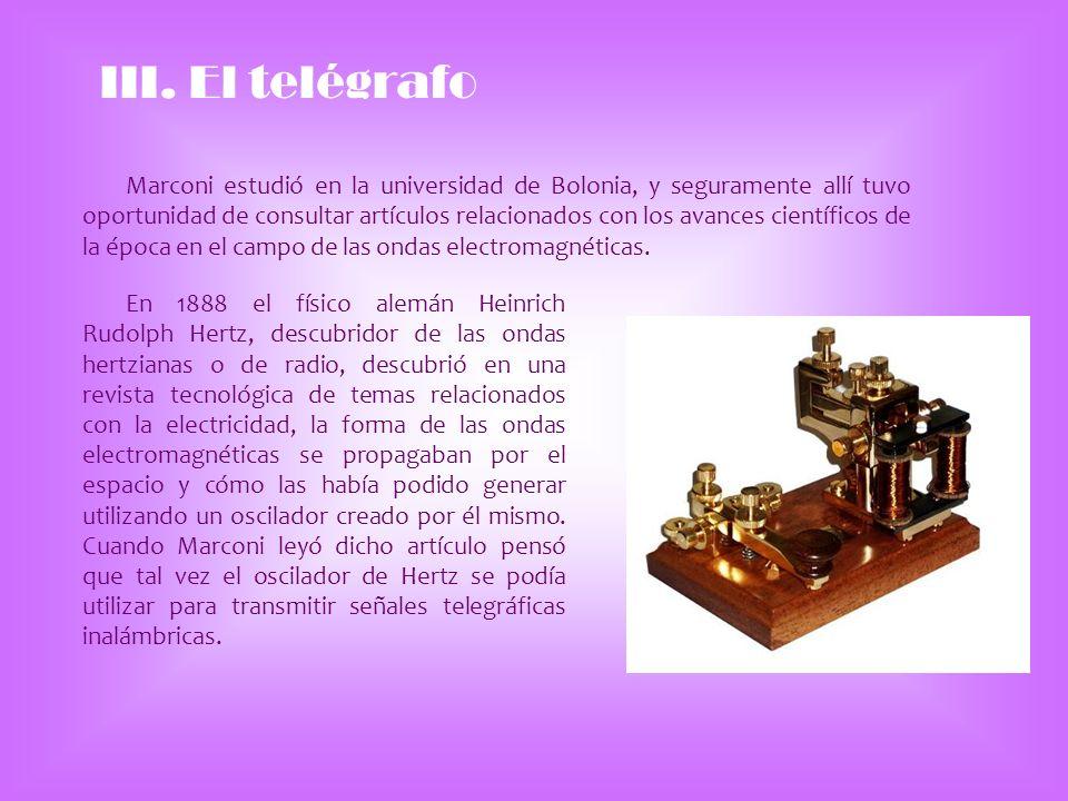 III. El telégrafo