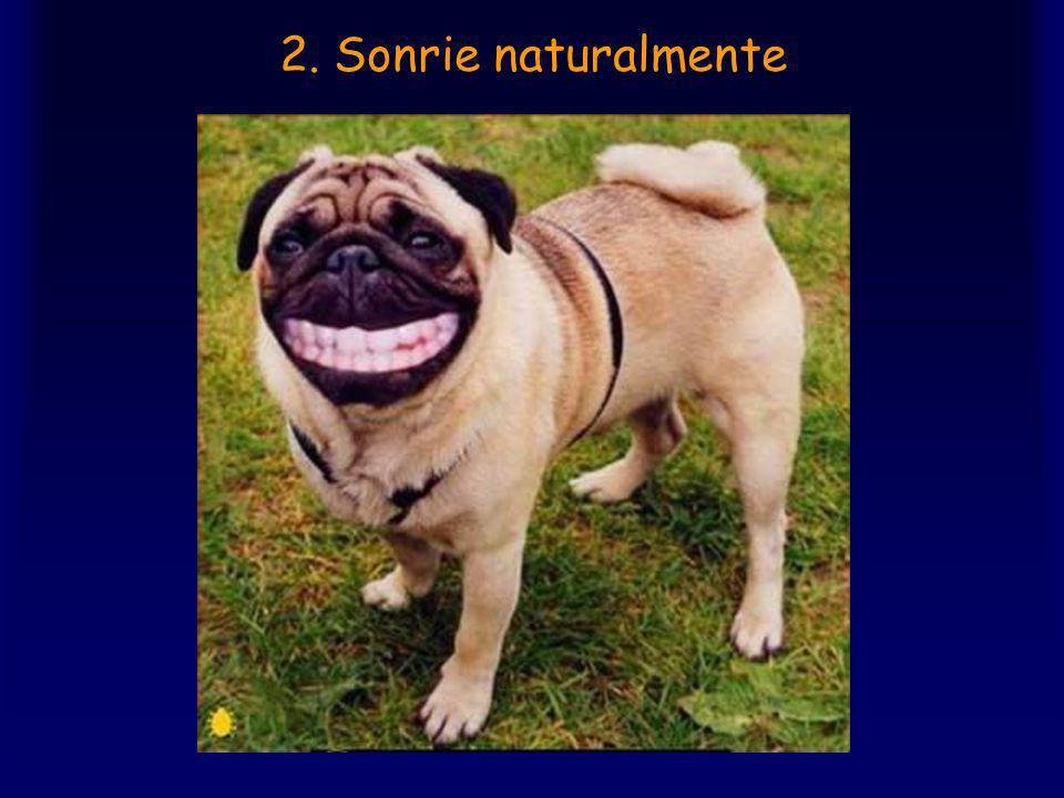 2. Sonrie naturalmente