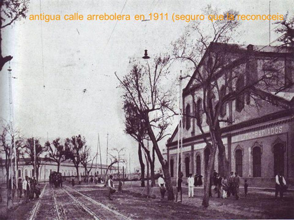 antigua calle arrebolera en 1911 (seguro que la reconoceis