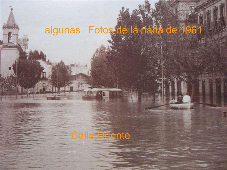 algunas Fotos de la riada de 1961