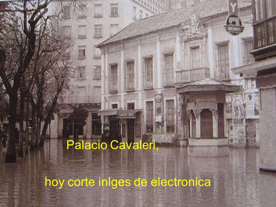 Palacio Cavaleri, hoy corte inlges de electronica