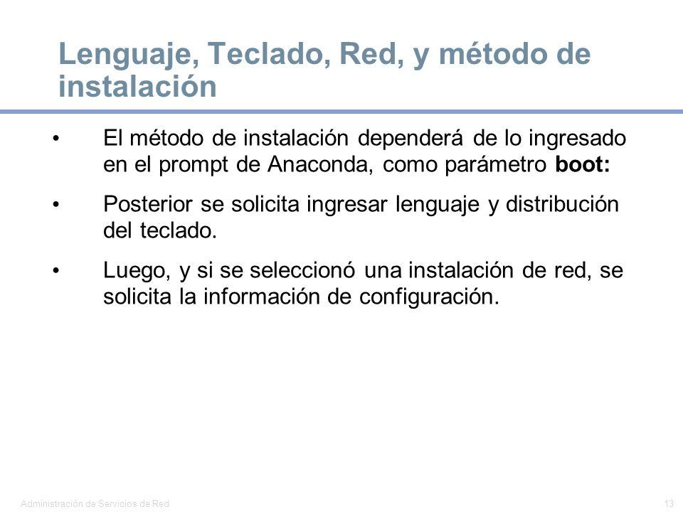 Lenguaje, Teclado, Red, y método de instalación