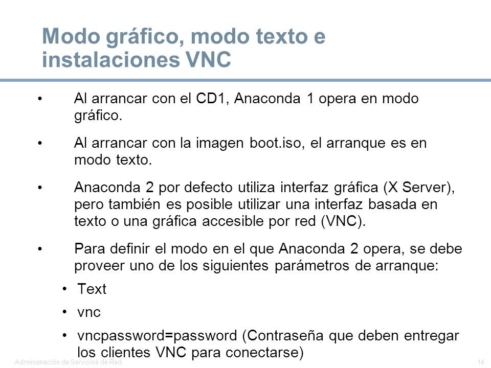 Modo gráfico, modo texto e instalaciones VNC