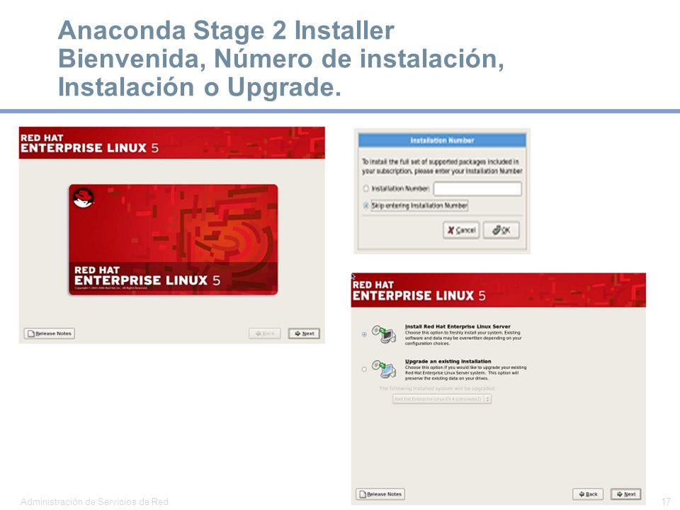 Anaconda Stage 2 Installer Bienvenida, Número de instalación, Instalación o Upgrade.