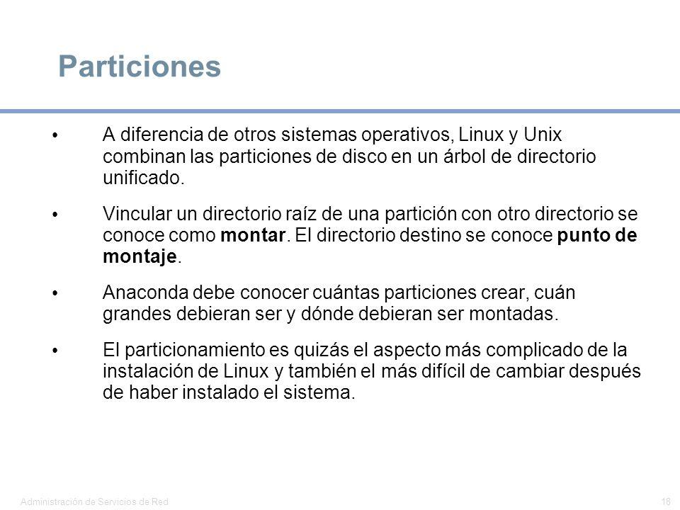 ParticionesA diferencia de otros sistemas operativos, Linux y Unix combinan las particiones de disco en un árbol de directorio unificado.
