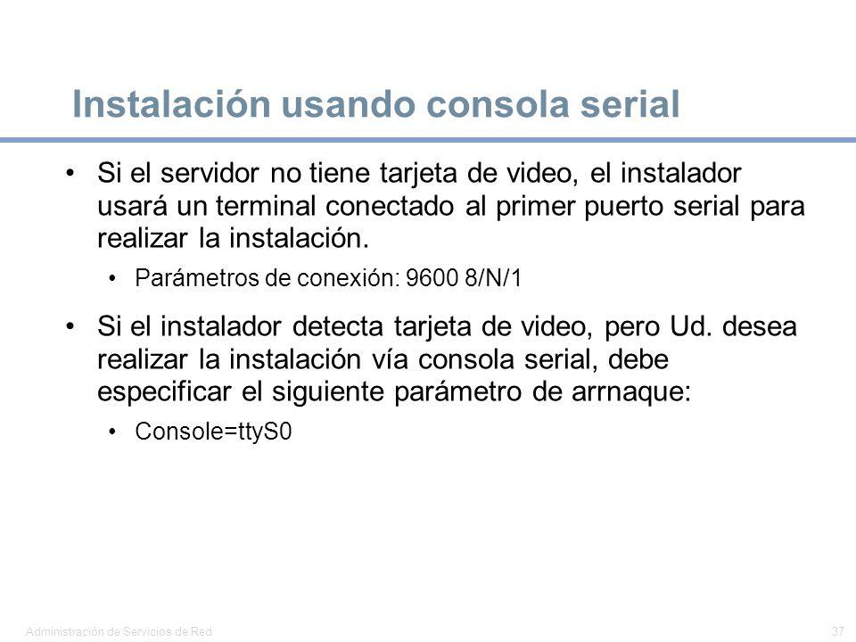 Instalación usando consola serial