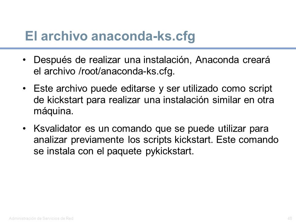El archivo anaconda-ks.cfg