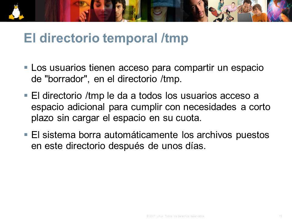 El directorio temporal /tmp