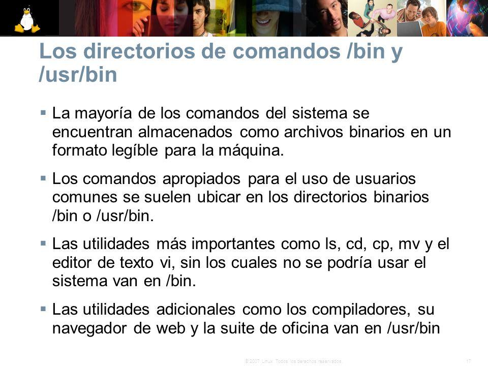 Los directorios de comandos /bin y /usr/bin