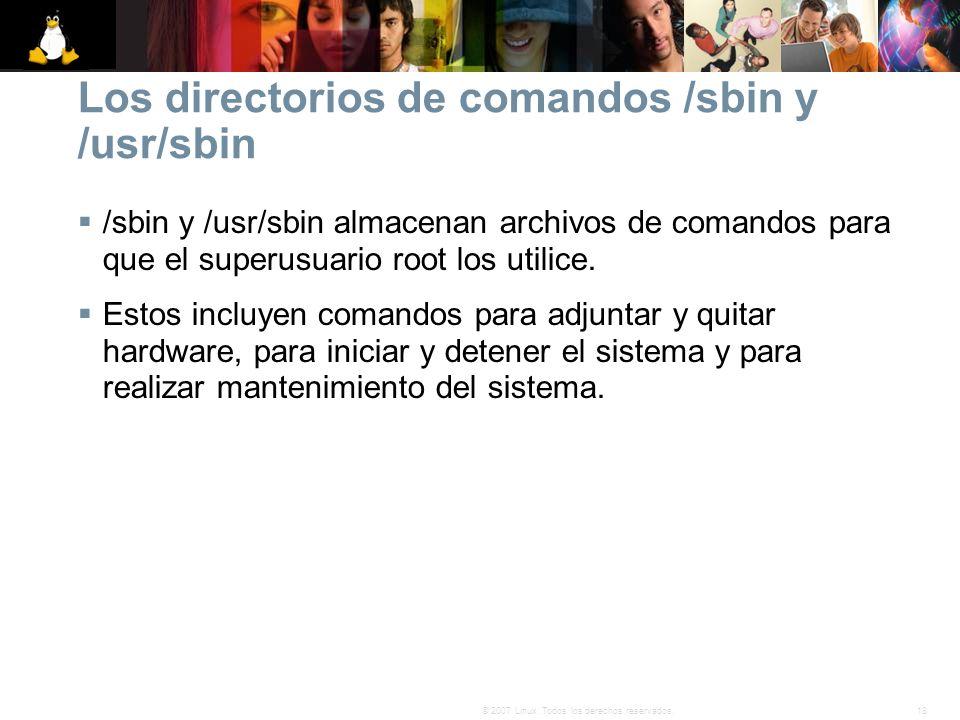 Los directorios de comandos /sbin y /usr/sbin