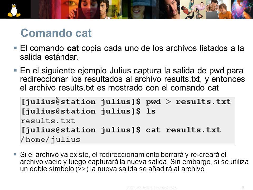 Comando cat El comando cat copia cada uno de los archivos listados a la salida estándar.