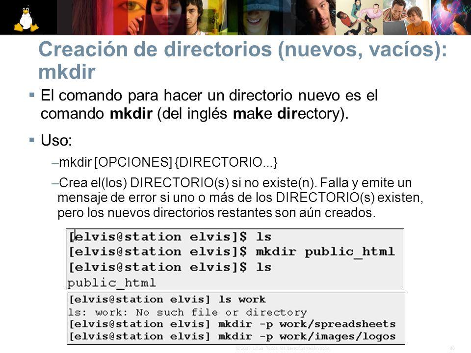 Creación de directorios (nuevos, vacíos): mkdir