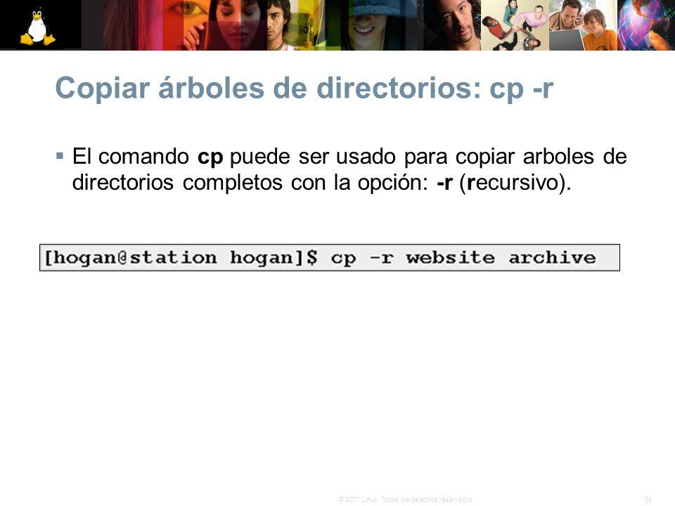 Copiar árboles de directorios: cp -r