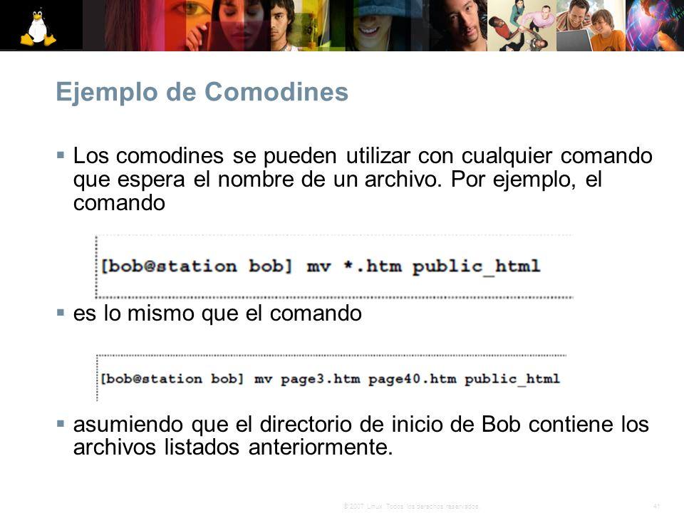 Ejemplo de Comodines Los comodines se pueden utilizar con cualquier comando que espera el nombre de un archivo. Por ejemplo, el comando.