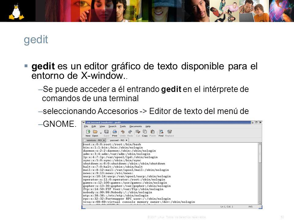 gedit gedit es un editor gráfico de texto disponible para el entorno de X-window..