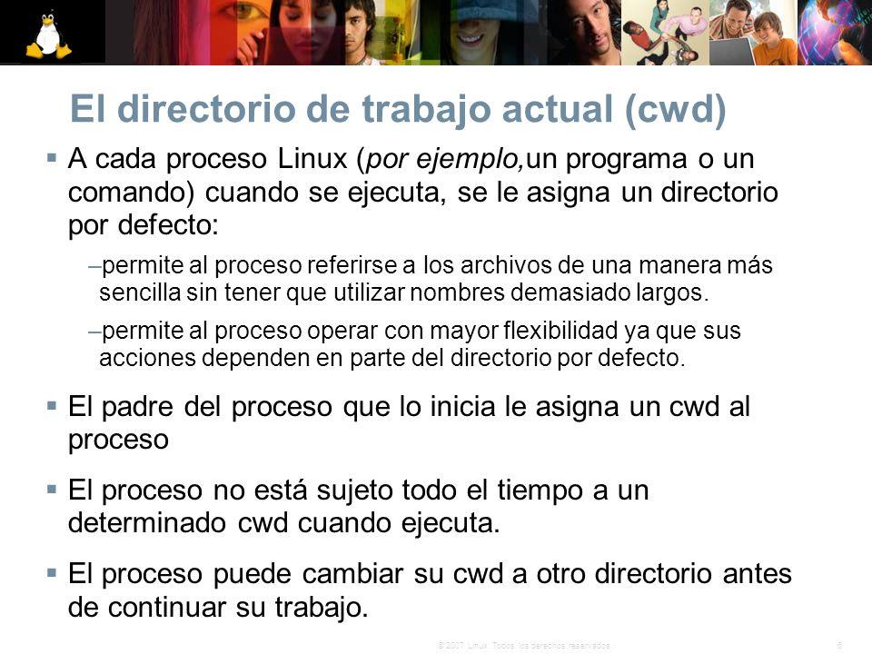 El directorio de trabajo actual (cwd)