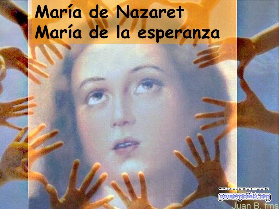 María de Nazaret María de la esperanza