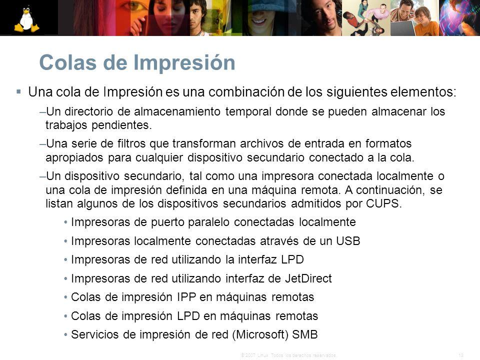 Colas de Impresión Una cola de Impresión es una combinación de los siguientes elementos: