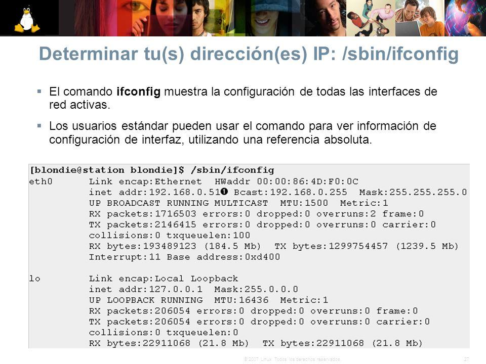 Determinar tu(s) dirección(es) IP: /sbin/ifconfig