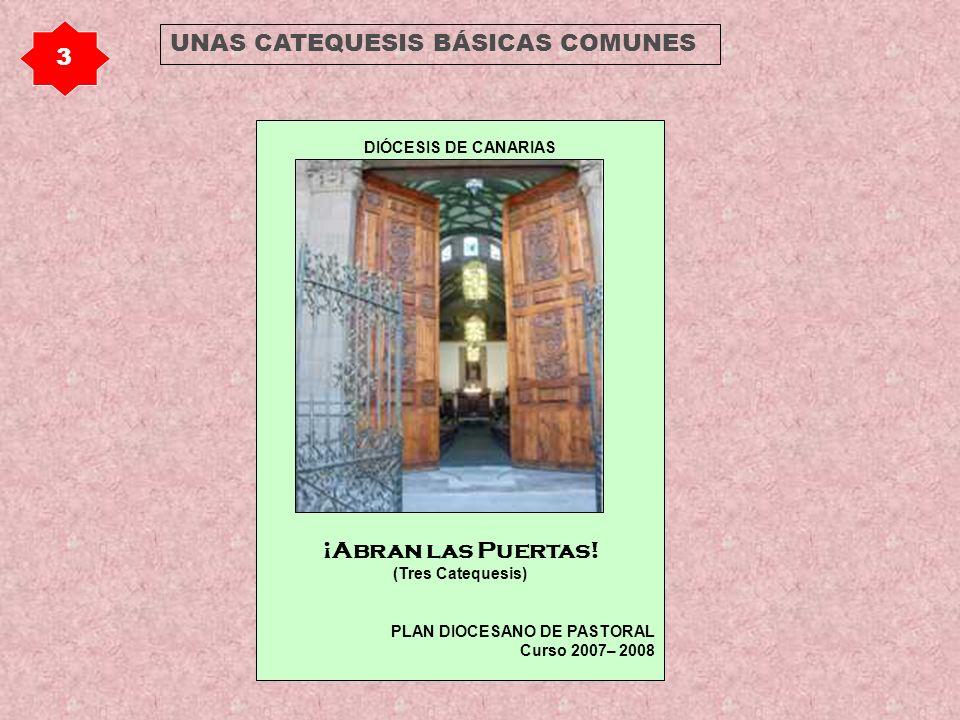 UNAS CATEQUESIS BÁSICAS COMUNES