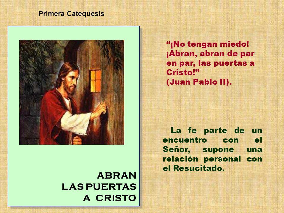 ABRAN LAS PUERTAS A CRISTO