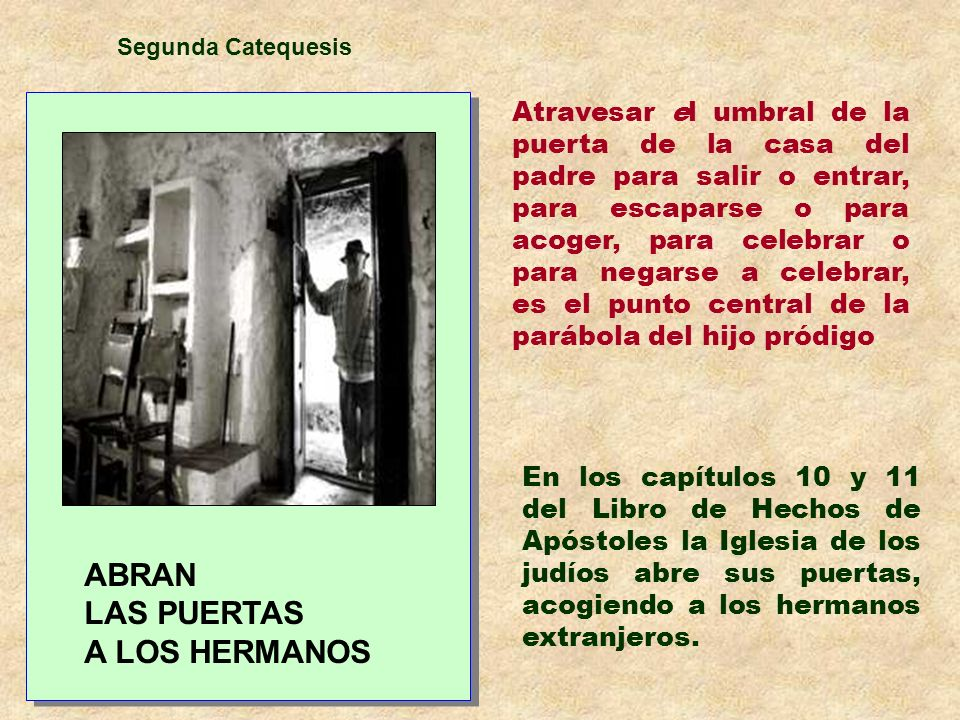 ABRAN LAS PUERTAS A LOS HERMANOS