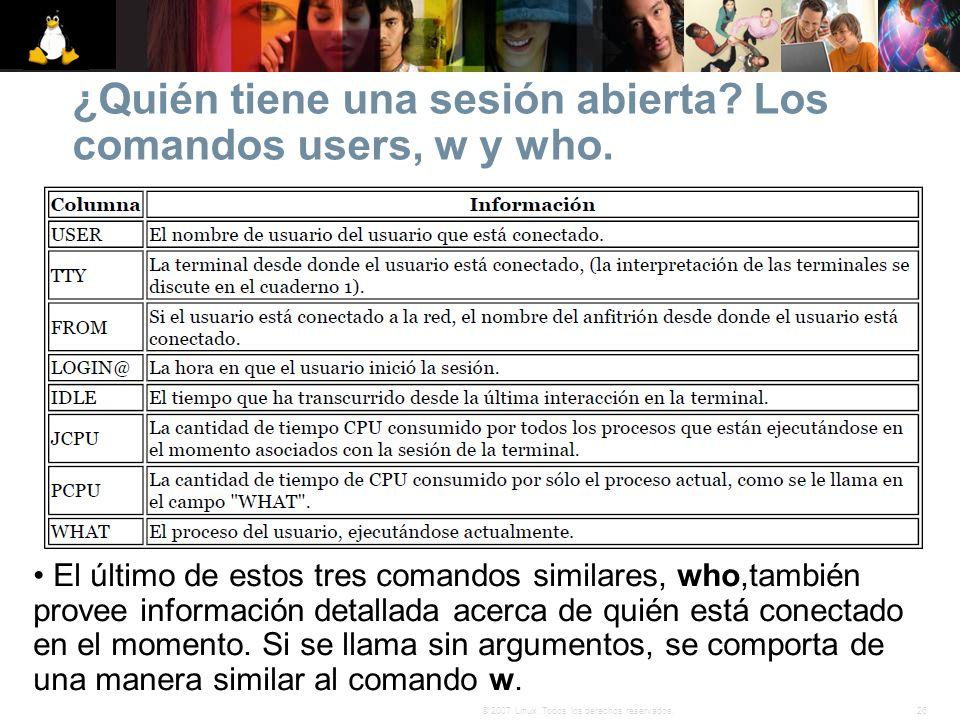 ¿Quién tiene una sesión abierta Los comandos users, w y who.