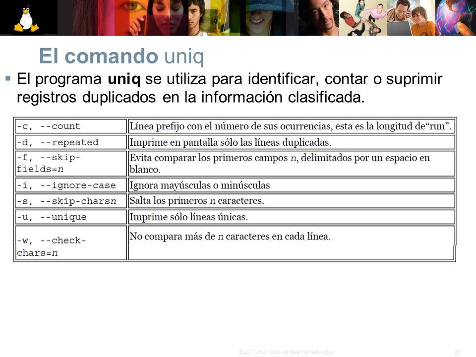 El comando uniq El programa uniq se utiliza para identificar, contar o suprimir registros duplicados en la información clasificada.