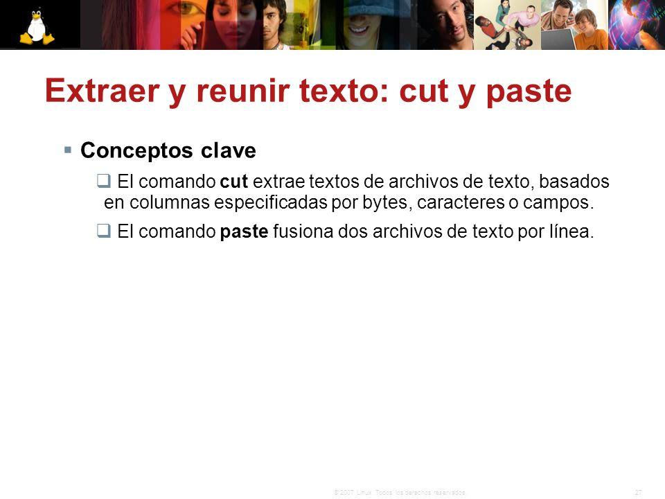 Extraer y reunir texto: cut y paste