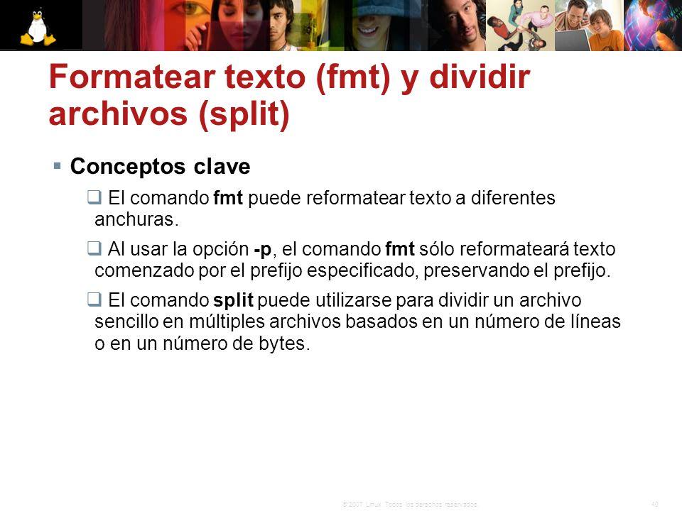 Formatear texto (fmt) y dividir archivos (split)