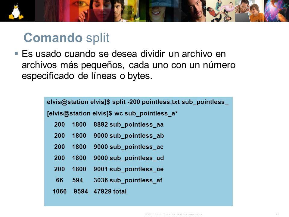 Comando split Es usado cuando se desea dividir un archivo en archivos más pequeños, cada uno con un número especificado de líneas o bytes.