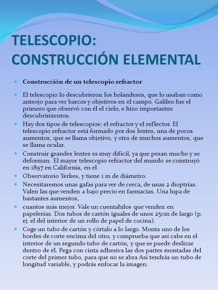 TELESCOPIO: CONSTRUCCIÓN ELEMENTAL