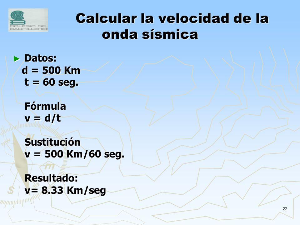 Calcular la velocidad de la onda sísmica