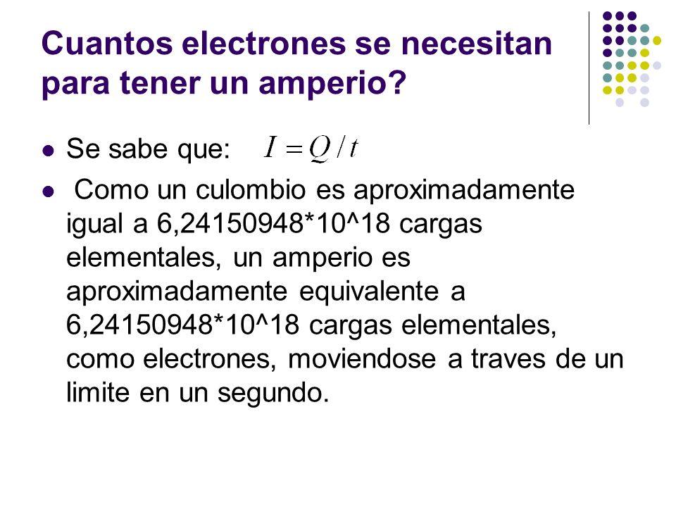 Cuantos electrones se necesitan para tener un amperio
