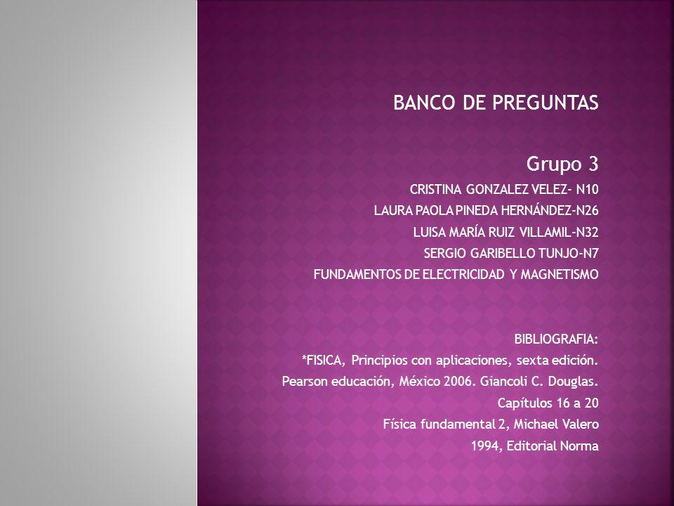 BANCO DE PREGUNTAS Grupo 3 CRISTINA GONZALEZ VELEZ- N10